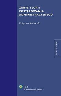 Zarys teorii postępowania administracyjnego - Zbigniew Kmieciak