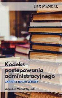 Kodeks postępowania administracyjnego - Michał Wysocki
