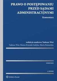 Prawo o postępowaniu przed sądami administracyjnymi. Komentarz - Hanna Knysiak-Sudyka