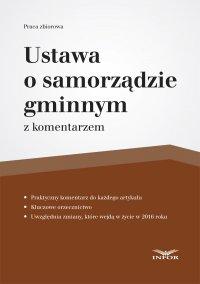 Ustawa o samorządzie gminnym - Opracowanie zbiorowe