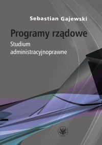 Programy rządowe - Sebastian Gajewski