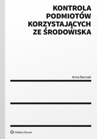 Kontrola podmiotów korzystających ze środowiska - Anna Barczak