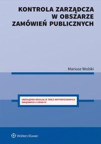 Kontrola zarządcza w obszarze zamówień publicznych - Mariusz Wolski