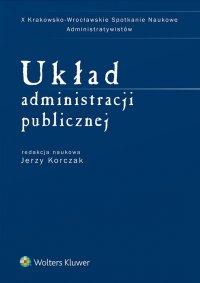 Układ administracji publicznej - Jerzy Korczak
