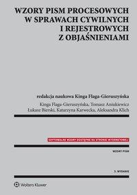 Wzory pism procesowych w sprawach cywilnych i rejestrowych z objaśnieniami - Kinga Flaga-Gieruszyńska