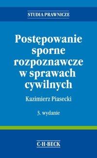 Postępowanie sporne rozpoznawcze w sprawach cywilnych - Kazimierz Piasecki