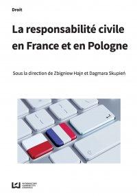 La responsabilité civile en France et en Pologne - Zbigniew Hajn