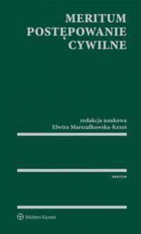 MERITUM Postępowanie cywilne - Elwira Marszałkowska-Krześ