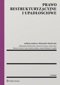 Prawo restrukturyzacyjne i upadłościowe - Aleksandra Machowska