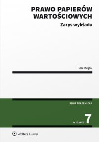 Prawo papierów wartościowych. Zarys wykładu - Jan Mojak