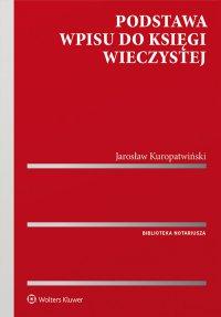 Podstawa wpisu do księgi wieczystej - Jarosław Kuropatwiński