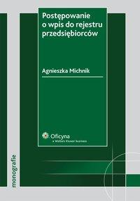 Postępowanie o wpis do rejestru przedsiębiorców - Agnieszka Michnik