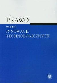 Prawo wobec innowacji technologicznych - Agnieszka Sztoldman