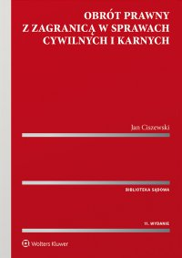 Obrót prawny z zagranicą w sprawach cywilnych i karnych - Jan Ciszewski