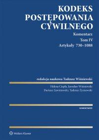 Kodeks postępowania cywilnego. Komentarz. Artykuły 730–1088. Tom 4 - Tadeusz Wiśniewski