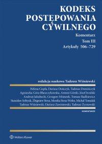 Kodeks postępowania cywilnego. Komentarz. Artykuły 506–729. Tom 3 - Tadeusz Wiśniewski