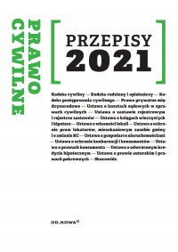 Prawo Cywilne Przepisy sierpień 2021 - Agnieszka Kaszok
