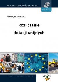 Rozliczanie dotacji unijnych - Marek Peda