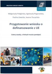 Przygotowanie wniosku o dofinansowanie z UE - Małgorzata Podgórska