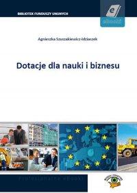 Dotacje dla nauki i biznesu - Agnieszka Szuszakiewicz-Idziaszek