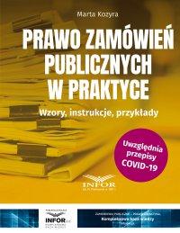 Prawo zamówień publicznych w praktyce - Marta Kozyra