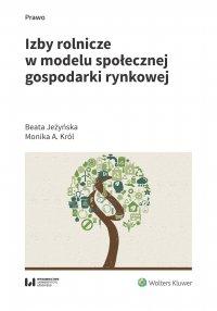 Izby rolnicze w modelu społecznej gospodarki rynkowej - Beata Jeżyńska
