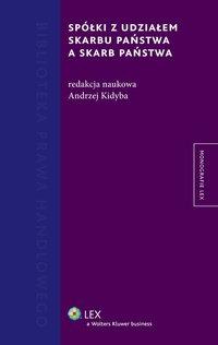 Spółki z udziałem Skarbu Państwa a Skarb Państwa - Andrzej Kidyba