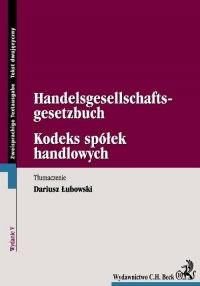 Kodeks spółek handlowych. Handelsgesellschaftsgesetzbuch - Dariusz Łubowski