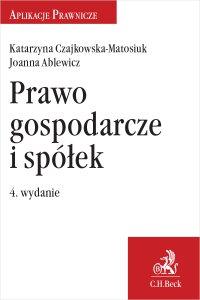 Prawo gospodarcze i spółek - Joanna Ablewicz