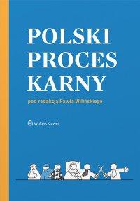 Polski proces karny - Paweł Wiliński