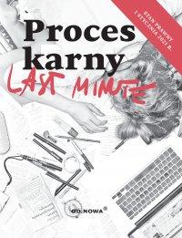 Last Minute. Proces Karny. Styczeń 2021 - Bogusław Gąszcz