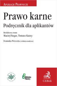 Prawo karne. Podręcznik dla aplikantów - Dominika Wetoszka