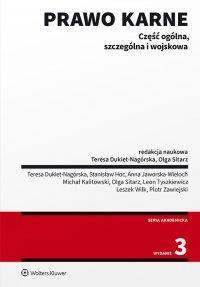 Prawo karne. Część ogólna, szczególna i wojskowa - Teresa Dukiet-Nagórska