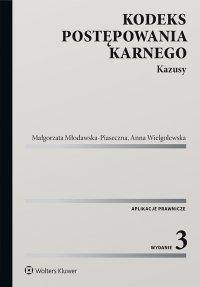 Kodeks postępowania karnego. Kazusy - Małgorzata Młodawska-Piaseczna