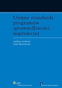 Unijne standardy programów sprawiedliwości naprawczej - Lidia Mazowiecka