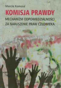 Komisja prawdy - Marcin Komosa