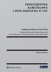 Przestępstwa karuzelowe i inne oszustwa w VAT - Wojciech Kotowski