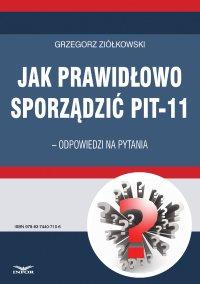 Jak prawidłowo sporządzić PIT-11 – odpowiedzi na pytania - Grzegorz Ziółkowski