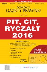 Podatki 2016/04 PIT, CIT, Ryczałt - Opracowanie zbiorowe