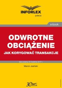 Odwrotne obciążenie jak korygować transakcje - Marcin Jasiński
