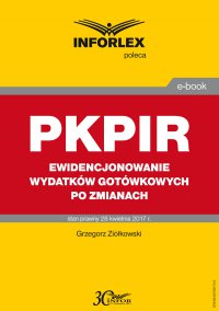 PKPIR Ewidencjonowanie wydatków gotówkowych po zmianach - Grzegorz Ziółkowski