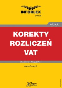 Korekty rozliczeń VAT - Aneta Szwęch