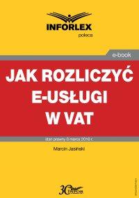 Jak rozliczyć e-usługi w VAT - Marcin Jasiński