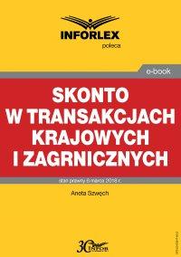 Skonto w transakcjach krajowych i zagranicznych - Aneta Szwęch