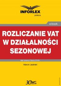 Rozliczanie VAT w działalności sezonowej - Marcin Jasiński