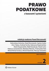 Prawo podatkowe z kazusami i pytaniami - Paweł Borszowski