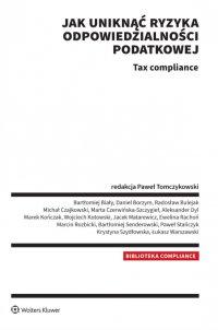 Jak uniknąć ryzyka odpowiedzialności podatkowej Tax compliance - Paweł Tomczykowski