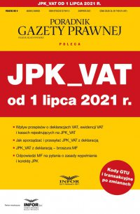 JPK_VAT od 1 lipca 2021 r. - Tomasz Krywan