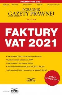 Faktury VAT 2021 - Opracowanie zbiorowe