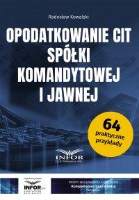 Opodatkowanie CIT spółki komandytowej i jawnej - Radosław Kowalski